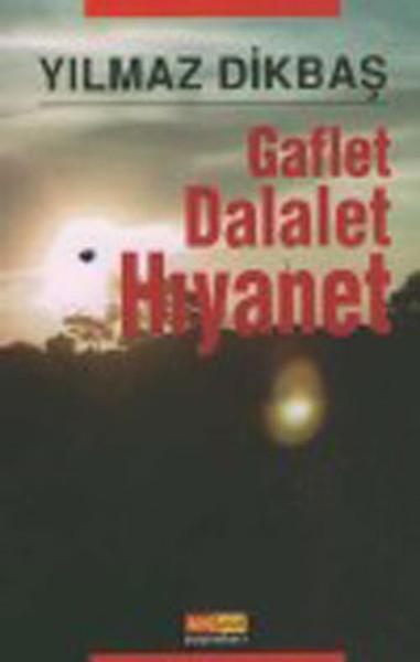 Gaflet,Dalalet,Hıyanet.pdf