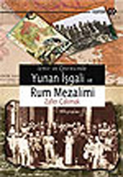 İzmir ve Çevresinde Yunan İşgal, ve Rum Mezalimi.pdf