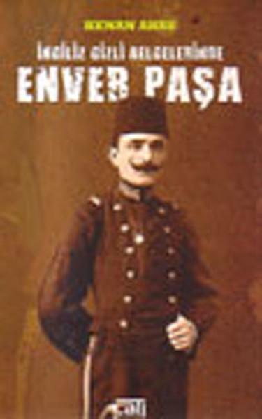 İngiliz Gizli Belgelerinde Enver Paşa.pdf