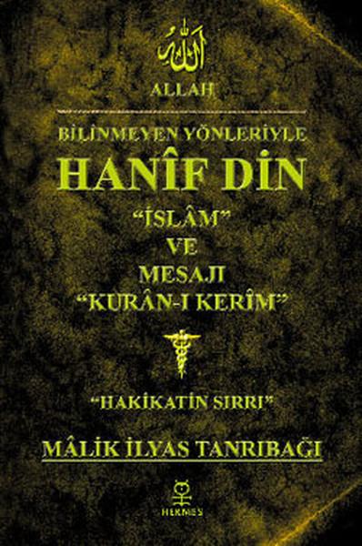 Bilinmeyen Yönleriyle Hanif Din.pdf