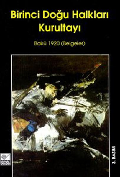 Birinci Doğu Kalkları Kurultayı (1-7 Eylül 1920 Bakü).pdf