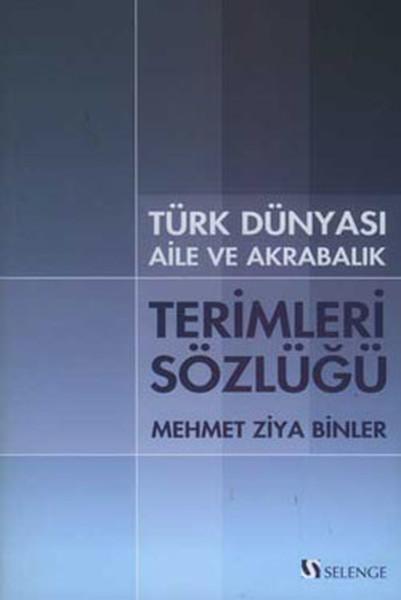 Türk Dünyası Aile ve Akrabalık Terimleri Sözlüğü.pdf