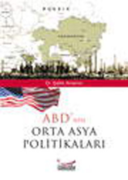 ABDnin Orta Asya Politikaları.pdf
