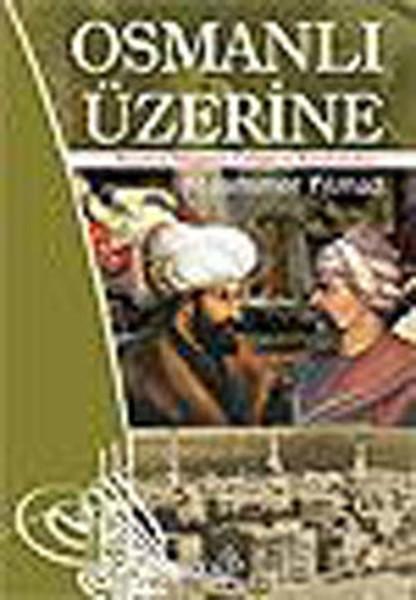 Osmanlı Üzerine
