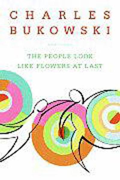 The People Look Like Flowers at Last: New Poems.pdf