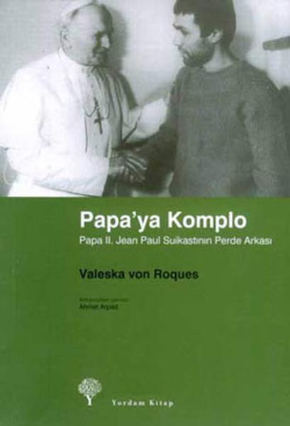 Papa II. Jean Paul Suikastinin Perde Arkası.pdf