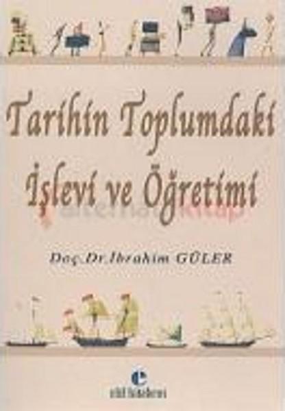 Tarihin Toplumdaki İşlevi ve Öğretimi.pdf