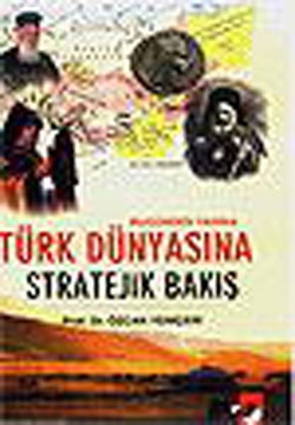 Türk Dünyasına Stratejik Bakış.pdf