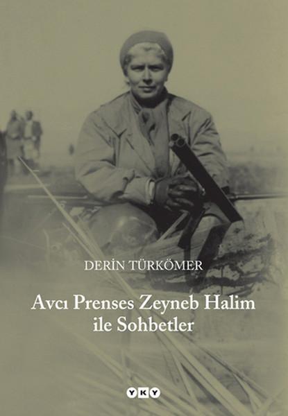 Avcı Prenses Zeyneb Halim ile Sohbetler.pdf