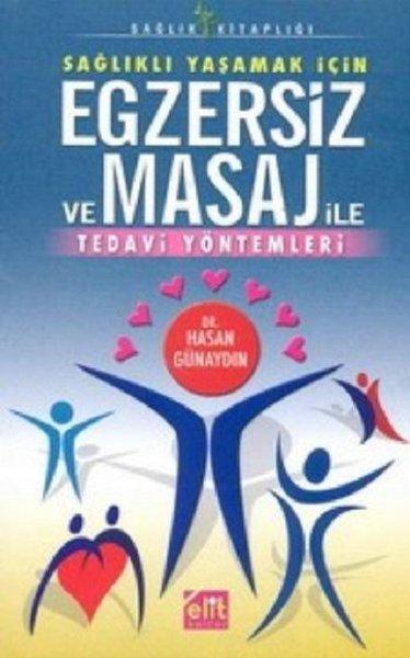 Sağlıklı Yaşamak İçin Egzersiz ve Masaj ile Tedavi Yöntemleri.pdf