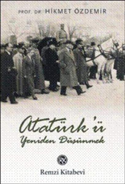 Atatürkü Yeniden Düşünmek.pdf