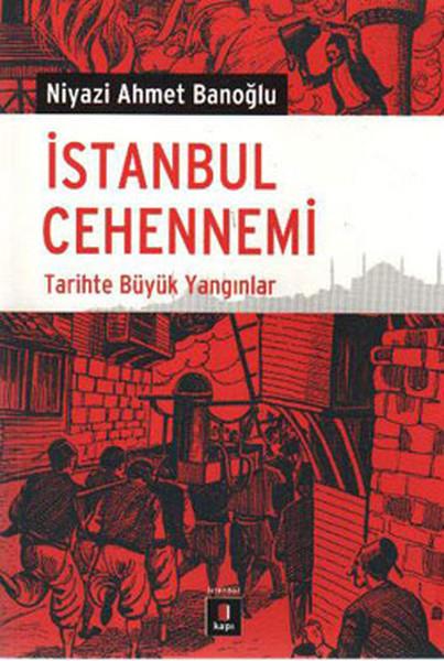 İstanbul Cehennemi - Tarihte Büyük Yangın.pdf