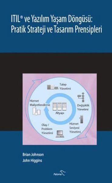 Itıl ve Yazılım Yaşam Döngüsü: Pratik Strateji ve Tasarım Prensipleri.pdf
