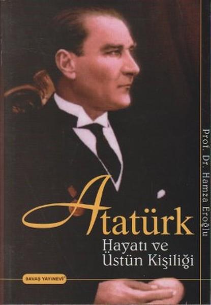 Atatürk Hayatı ve Üstün Kişiliği.pdf