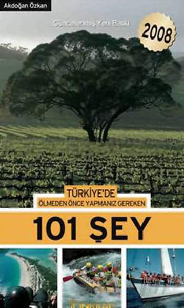 Türkiyede Ölmeden Önce Yapmanız Gereken 101 Şey - 2008.pdf