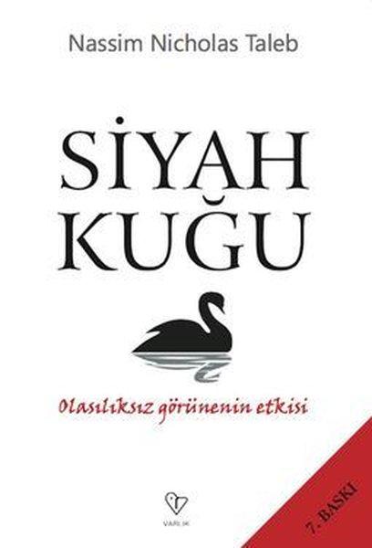 Siyah Kuğu - Olasılıksız Görünenin Etkisi.pdf