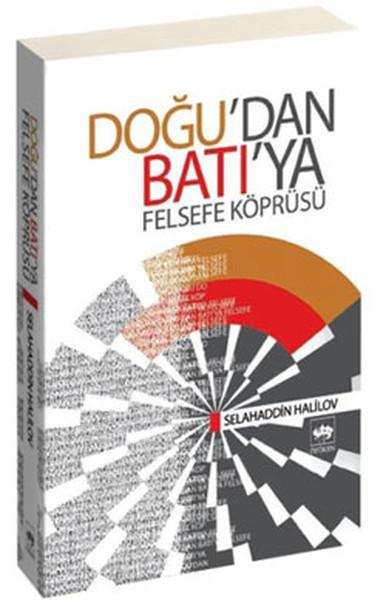 Doğudan Batıya Felsefe Köprüsü.pdf