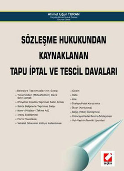 Sözleşme Hukukundan Kaynaklanan Tapu İptal ve Tescil Davaları.pdf