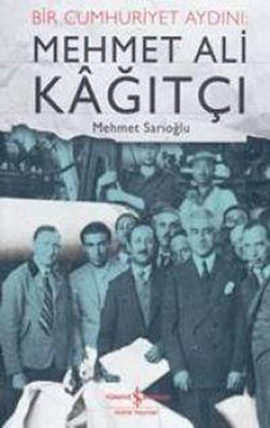 Bir Cumhuriyet Aydını: Mehmet Ali Kağıtçı.pdf