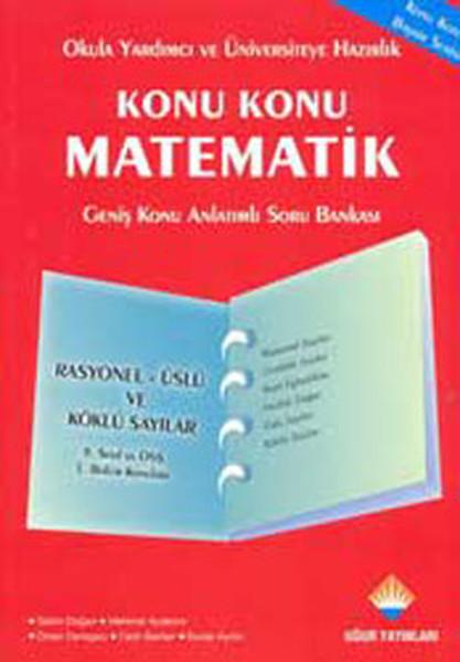 Konu Konu Matematik Rasyonel Üslü ve Köklü Sayılar.pdf