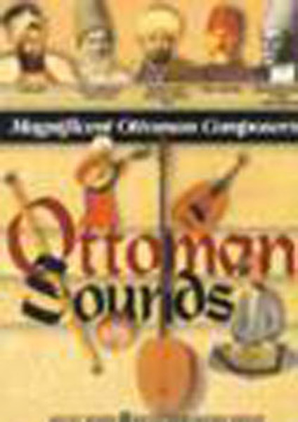 Ottoman Sounds - Magnificent Ottoman Composers