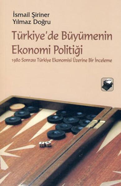 Türkiyede Büyümenin Ekonomi Politiği.pdf