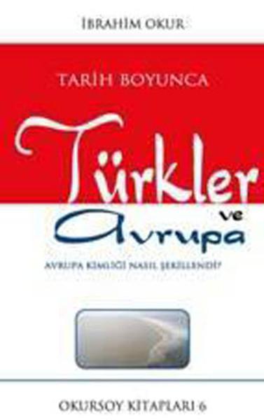 Tarih Boyunca Türkler ve Avrupa.pdf