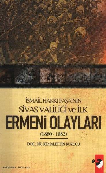 İsmail Hakkı Paşanın Sivas Valiliği ve İlk Ermeni Olayları(1880-1882).pdf