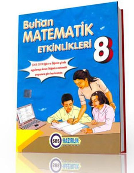 Buhan Matematik Etkinlikleri 8 - SBS Hazırlık.pdf