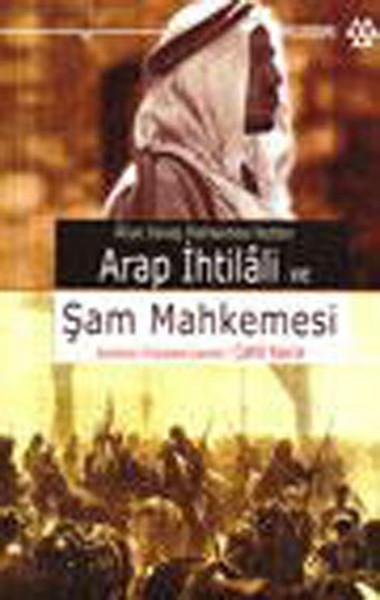 Arap İhtilali ve Şam Mahkemesi.pdf