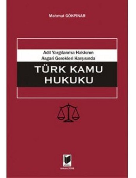 Adil Yargılanma Hakkının Asgari Gerekleri Karşısında Türk Kamu Hukuku.pdf