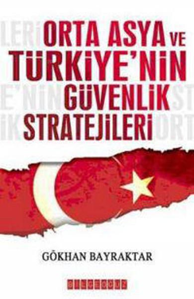 Orta Asya ve Türkiyenin Güvenlik Stratjileri.pdf