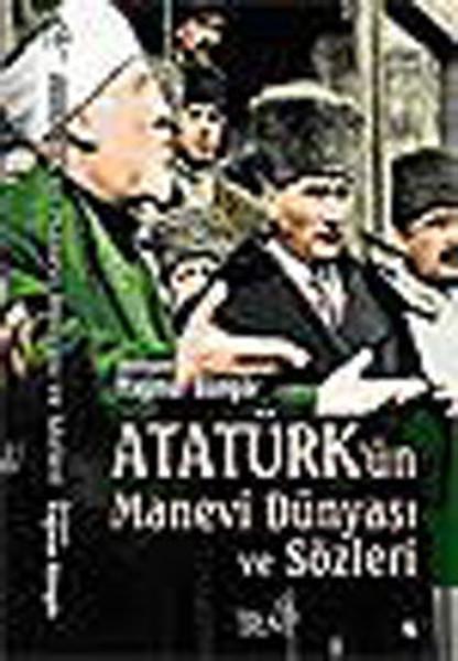 Atatürkün Manevi Dünyası ve Sözleri.pdf