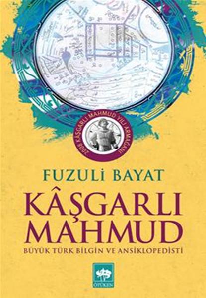 Kaşgarlı Mahmut  - Büyük Türk Bilgin ve Ansiklopedisi.pdf