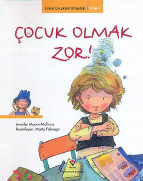 Erken Çocukluk Kitapları-Çocuk Olmak Zor!.pdf
