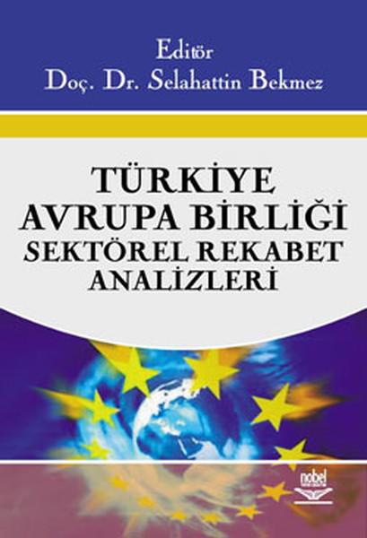 Türkiye Avrupa Birliği Sektörel Rekabet Analizleri.pdf