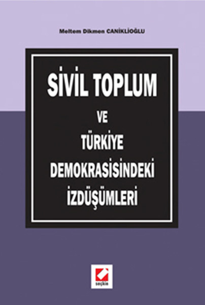 Sivil Toplum ve Türkiye Demokrasisindeki İzdüşümleri.pdf