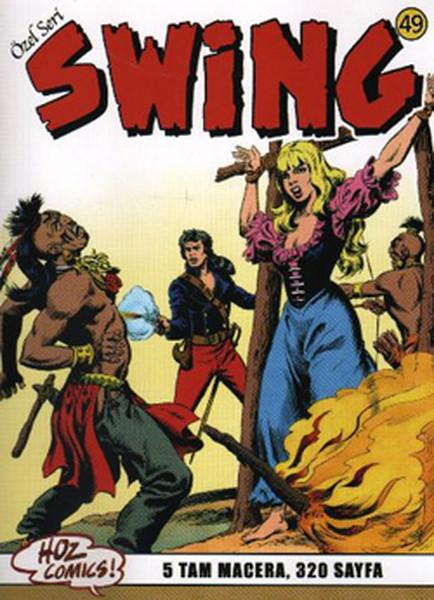 Swing Sayı 49 (5 Macera) Kral Arthur`un Süvarileri
