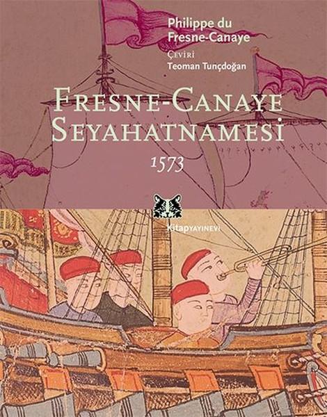Fresne-Canaye Seyahatnamesi 1573.pdf