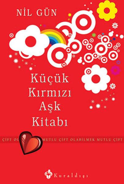 Küçük Kırmızı Aşk Kitabı - Mutlu Çift Olabilmek