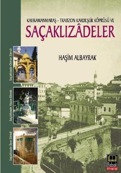 K. Maraş-Trabzon Kardeşlik Köprüsü ve Saçaklızadeler.pdf