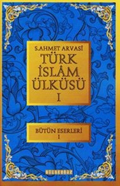 Türk İslam Ülküsü 1.pdf