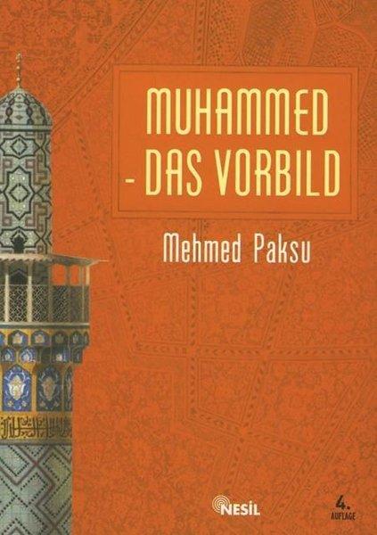 Muhammed Das Vorbild - Peygamberimizin Örnek Ahlakı.pdf