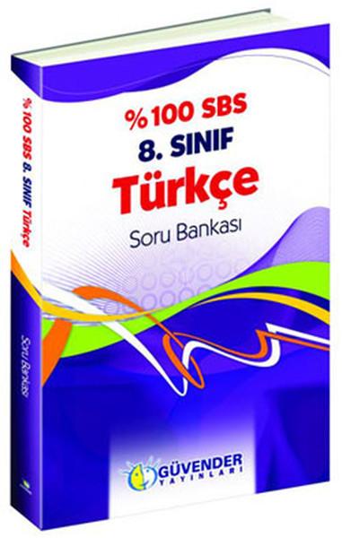 Güvender 8.Sınıf %100 Türkçe Soru Bankası.pdf