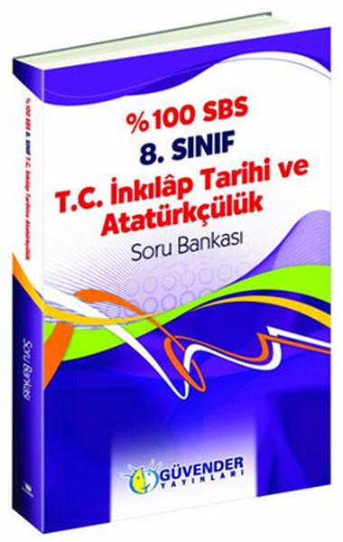 Güvender 8.Sınıf %100 İnkilap Tarihi Ve Atatürk Soru Bankası.pdf