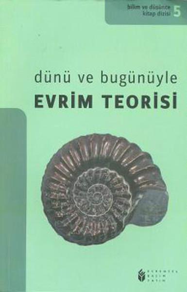 Dünü ve Bugünüyle Evrim Teorisi.pdf