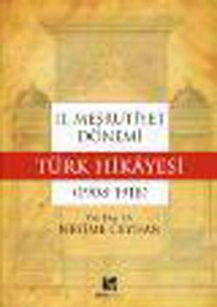 II.Meşrutiyet Dönemi Türk Hikayesi (1908-1918).pdf