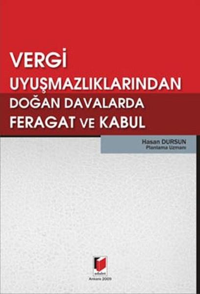 Vergi Uyuşmazlıklarından Doğan Davalarda Feragat ve Kabul.pdf