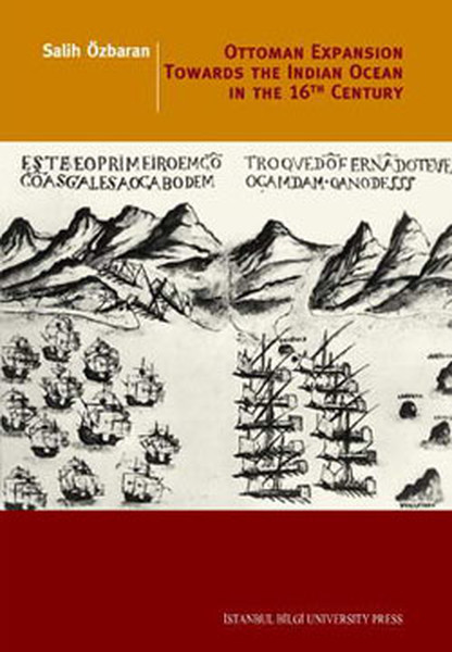 Ottoman Expansion Towards The Indian The Indian Ocean in The 16th Century.pdf