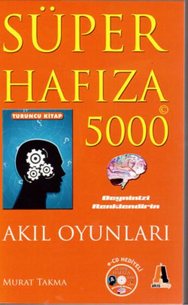 Süper Hafıza 5000 - Akıl Oyunları - E-CD Hediyeli (Turuncu Kitap).pdf